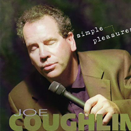 Album cover for Simple Pleasures, by Joe Coughlin
