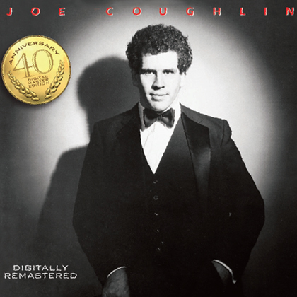 Joe Coughlin 40th anniversary remaster Canadian jazz